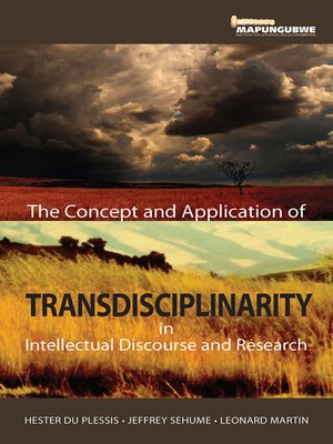cover image of Concept and Application of Transdisciplinarity in Intellectual Discourse and Research