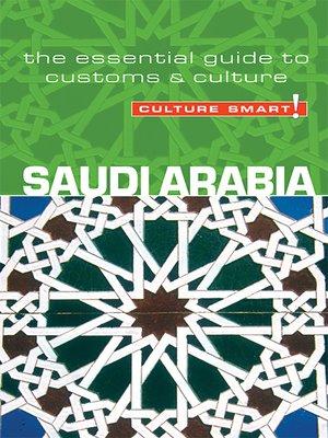 cover image of Saudi Arabia--Culture Smart!