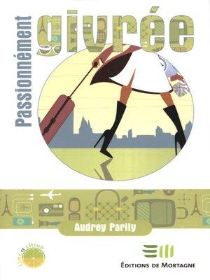 cover image of Passionnément givrée