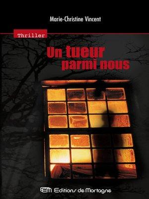 cover image of Un tueur parmi nous
