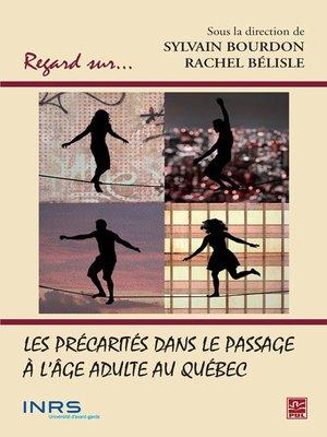 cover image of Les précarités dans le passage à l'âge adulte au Québec