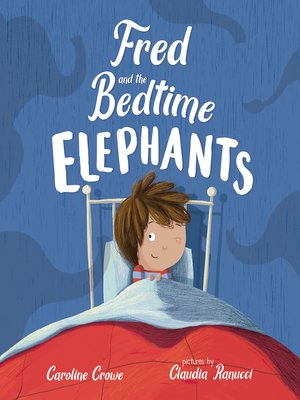 cover image of Fred and the Bedtime Elephants