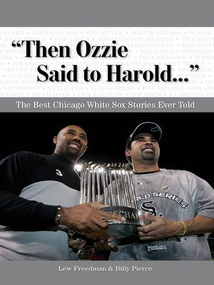 "cover image of ""Then Ozzie Said to Harold. . ."""