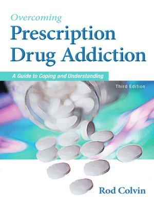 cover image of Overcoming Prescription Drug Addiction