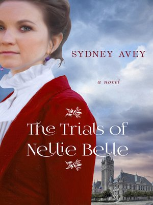 cover image of The Trials of Nellie Belle