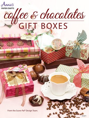 cover image of Coffee & Chocolates Gift Boxes