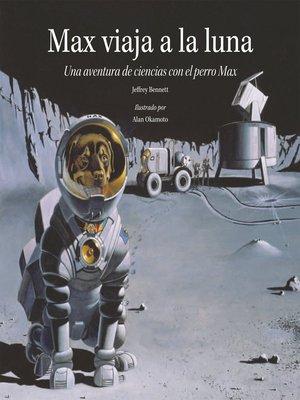 cover image of Max viaja a la luna