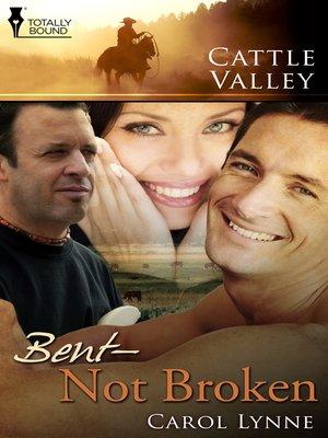 cover image of Bent, Not Broken