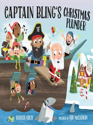 cover image of Captain Bling's Christmas Plunder
