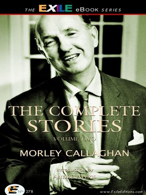 cover image of The Complete Stories of Morley Callaghan, Volume 2