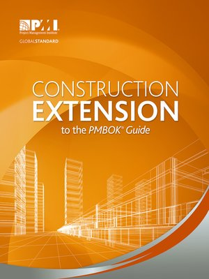 cover image of Construction Extension to the PMBOK® Guide