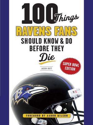 cover image of 100 Things Ravens Fans Should Know & Do Before They Die