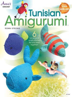 cover image of Tunisian Amigurumi