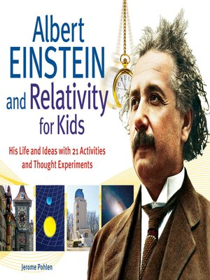 cover image of Albert Einstein and Relativity for Kids