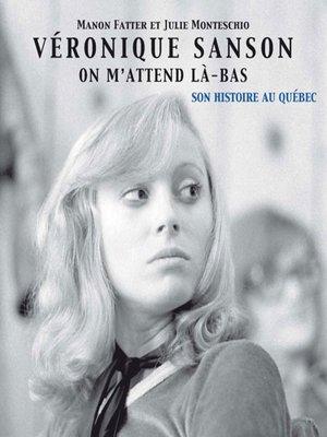 cover image of Véronique Sanson on m'attend là-bas