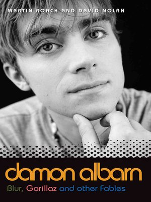 cover image of Damon Albarn--Blur, Gorillaz and Other Fables
