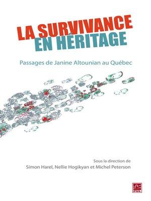 cover image of Survivance en héritage La