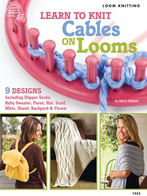 cover image of Learn to Knit Cables on Looms