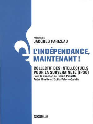 cover image of L'indépendance, maintenant!