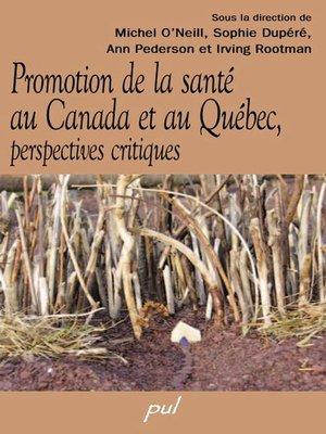 cover image of La promotion de la santé au Canada et au Québec