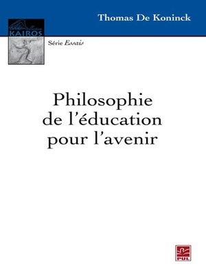 cover image of Philosophie de l'éducation pour l'avenir