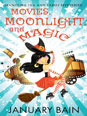 cover image of Movies, Moonlight and Magic