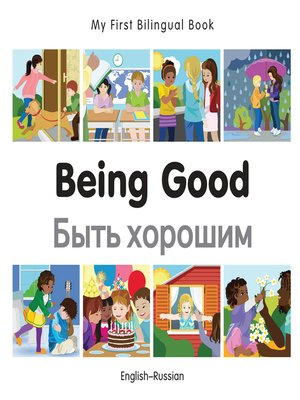 cover image of My First Bilingual Book–Being Good (English–Russian)