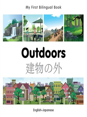 cover image of My First Bilingual Book–Outdoors (English–Japanese)