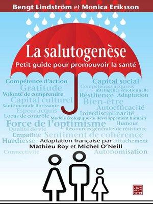 cover image of La salutogénèse. Petit guide pour promouvoir la santé