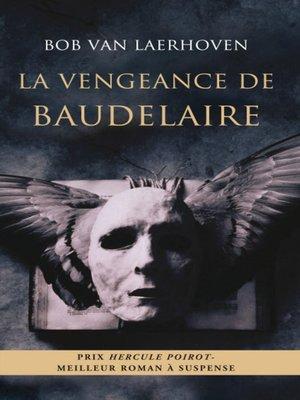 cover image of La vengeance de Baudelaire