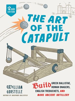 cover image of The Art of the Catapult