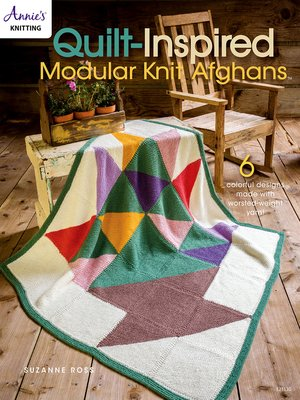 cover image of Quilt Inspired Modular Knit Afghans