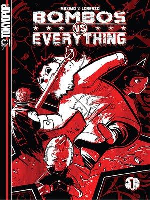 cover image of Bombos vs. Everything Manga