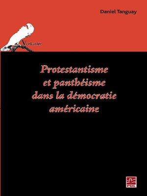 cover image of Protestantisme et panthéisme dans la démocratie américaine