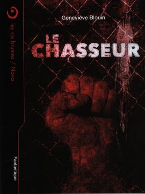 cover image of Le chasseur