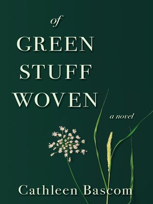 cover image of Of Green Stuff Woven