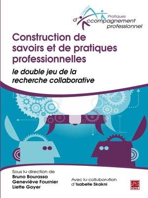 cover image of Construction de savoirs et de pratiques professionnelles