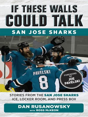 cover image of San Jose Sharks: Stories from the San Jose Sharks Ice, Locker Room, and Press Box
