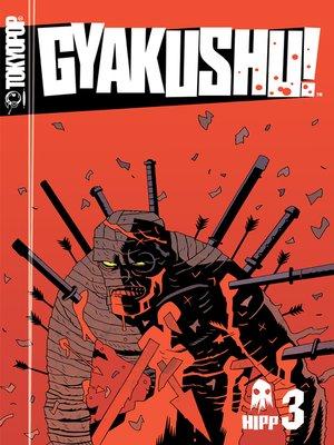 cover image of Gyakushu! Manga, Volume 3