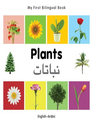 cover image of My First Bilingual Book–Plants (English–Arabic)