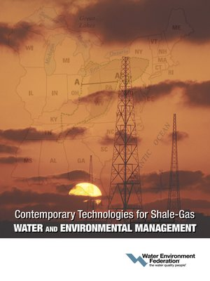 cover image of Contemporary Technologies for Shale-Gas Water and Environmental Management