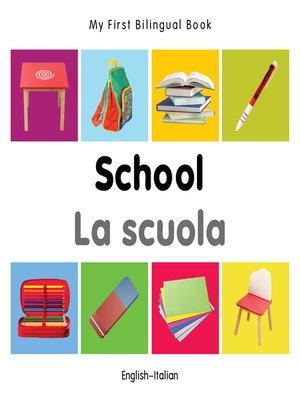 cover image of My First Bilingual Book–School (English–Italian)