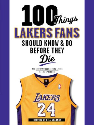 cover image of 100 Things Lakers Fans Should Know & Do Before They Die