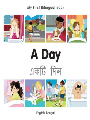 cover image of My First Bilingual Book–A Day (English–Bengali)