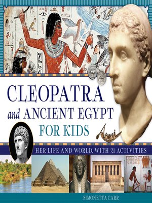 cover image of Cleopatra and Ancient Egypt for Kids