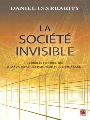 cover image of La société invisible