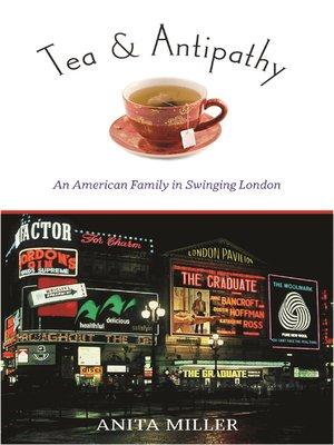 cover image of Tea & Antipathy