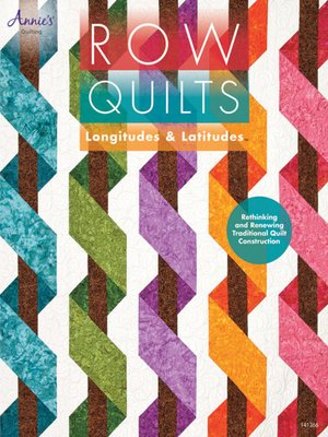 cover image of Row Quilts, Longitudes & Latitudes
