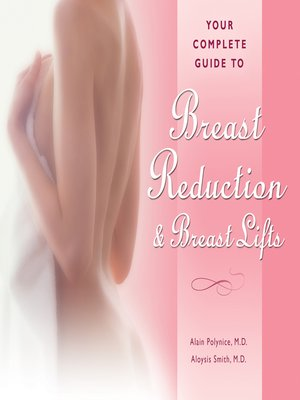 cover image of Your Complete Guide to Breast Reduction and Breast Lifts