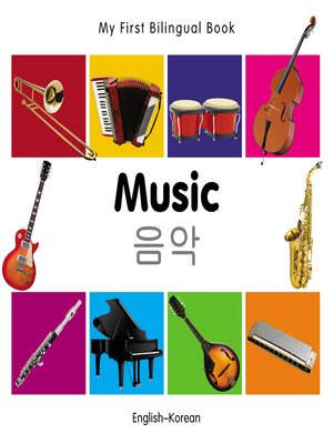cover image of My First Bilingual Book–Music (English–Korean)